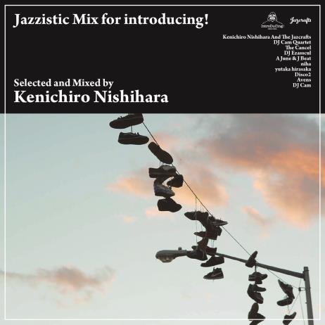 Jazzistic Mix For Introducing