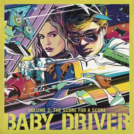 Baby Driver Volume 2: The Score For A Score (베이비 드라이버) O.S.T.