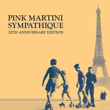 Sympathique [20th Anniversary Edition, Remastered, Digipak]