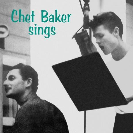 Chet Baker Sings [180g LP, Deluxe Edition, Gatefold]