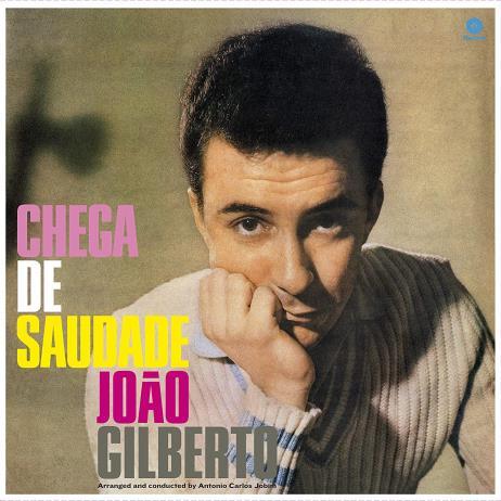 Chega De Saudade + 8 Bonus Tracks [180g LP]